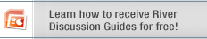 Learn how to receive River Discussion Guides for free!